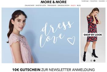 Entdecke bei More & More die komplette Kollektion des beliebten Modeunternehmens.
